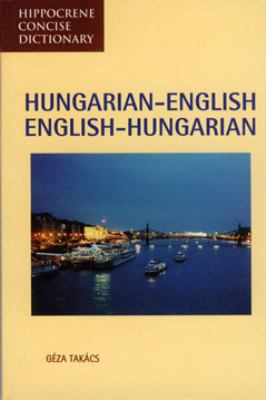 Hungarian-English/English-Hungarian Concise Dictionary
