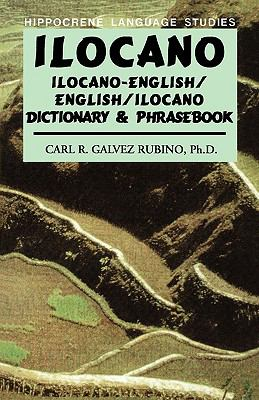 Ilocano Ilocano-English/English-Ilocano Dictionary and Phrasebook
