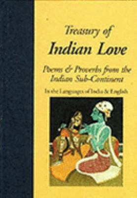 Hippocrene Treasury of Indian Love Poems, Quotations & Proverbs