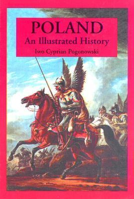 Poland An Illustrated History