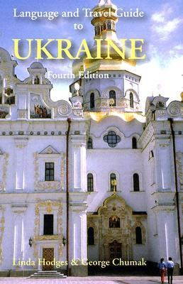 Hippocrene Language and Travel Guide to the Ukraine
