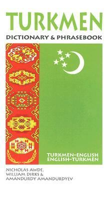 Turkmen-English/English-Turkmen Dictionary & Phrasebook