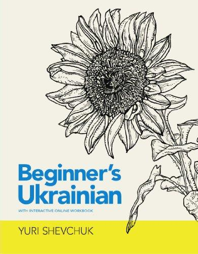 Beginner's Ukrainian with Interactive Online Workbook (Ukrainian Edition)