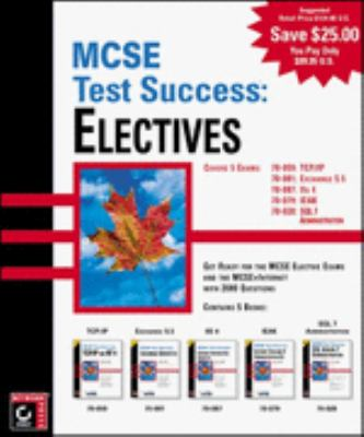 MCSE Test Success: Electives