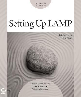 Setting Up Lamp Getting Linux, Apache, MySQL, and PHP Working Together