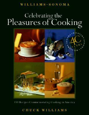Celebrating the Pleasures of Cooking: Chuck Williams Commemorates 40 Years of Cooking in America