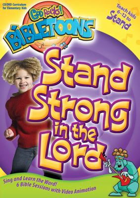 Stand Strong in the Lord