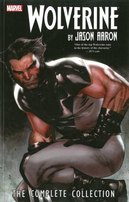 Wolverine by Jason Aaron : The Complete Collection Volume 1