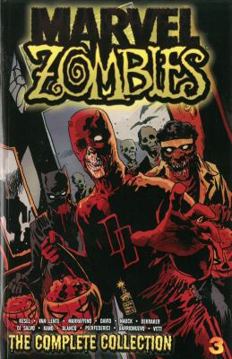 Marvel Zombies : The Complete Collection Volume 3
