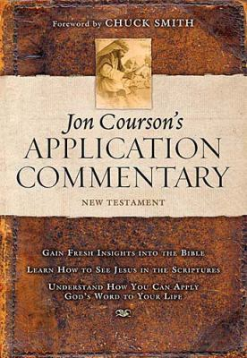 Jon Courson's Application Commentary New Testament