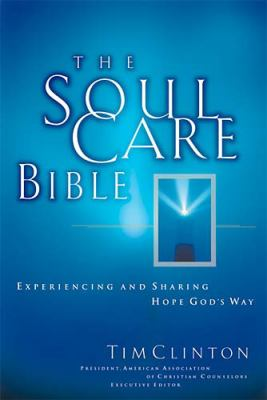 Soul Care Bible New King James Version  Experiencing and Sharing Hope God's Way