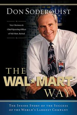 Wal-Mart Way The Inside Story Of The Success Of The World's Largest Company