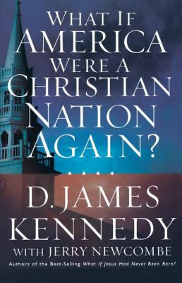 What If American Were A Christian Nation Again?