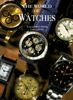 World of Watches - Jean Lassaussios - Hardcover - Special Value