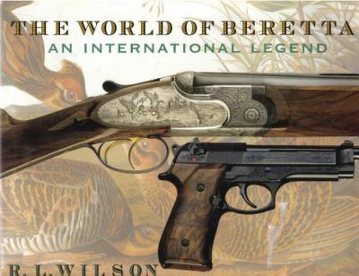 World of Beretta - Wilson L. Wilson - Hardcover - Special Value