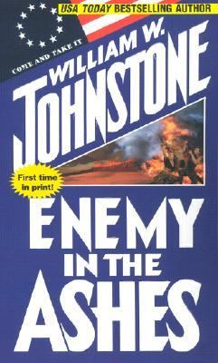 Enemy in the Ashes - William W. Johnstone - Mass Market Paperback