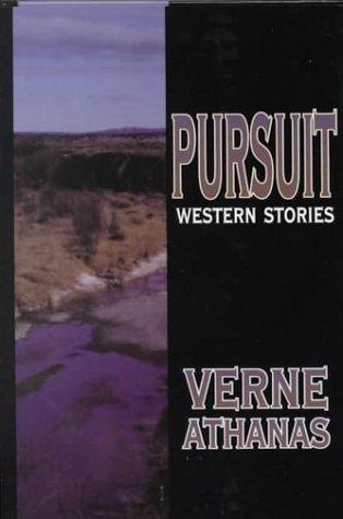 Pursuit (Five Star First Edition Western)