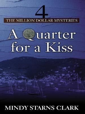 Quarter for a Kiss