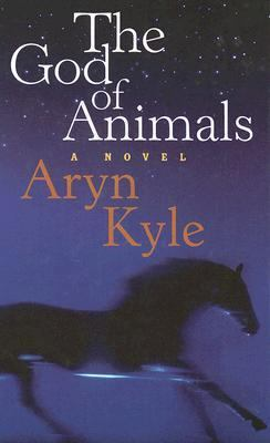 God of Animals A Novel