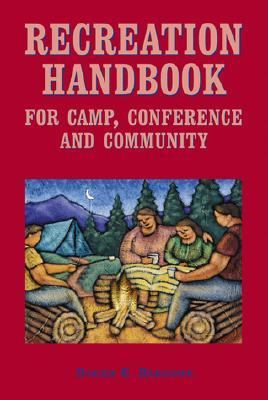 Recreation Handbook for Camp, Conference and Community