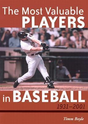 Most Valuable Players in Baseball, 1931-2001