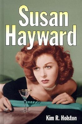 Susan Hayward Her Films and Life