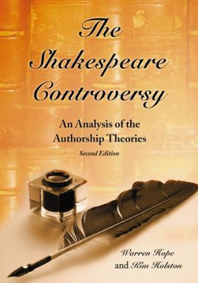 The Shakespeare Controversy: An Analysis of the Authorship Theories, 2d ed.