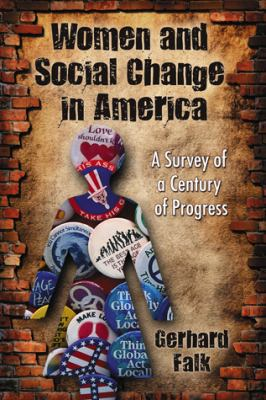 Women and Social Change in America: A Survey of a Century of Progress