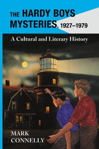 The Hardy Boys Mysteries, 1927-1979: A Cultural and Literary History
