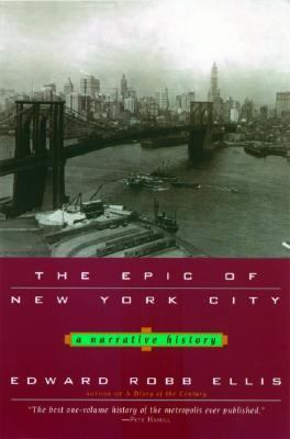 Epic of New York City A Narrative History
