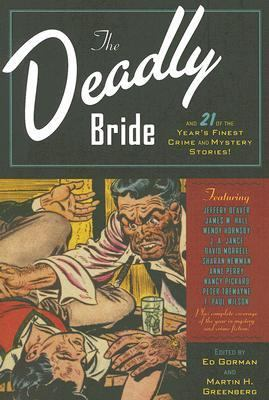 Deadly Bride and 21 of the Year's Finest Crime and Mystery Stories