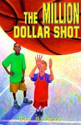 The Million Dollar Shot (Million Dollar Series)