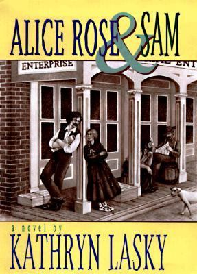 Alice Rose and Sam - Kathryn Lasky - Hardcover