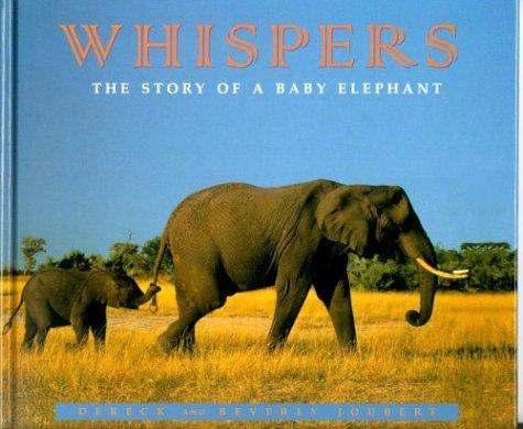 Whispers: The Story of a Baby Elephant