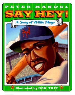 Say Hey! A Song of Willie Mays