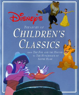Disney's Treasury of Children's Classics: From the Fox and the Hound to the Hunchback of Notre Dame, Vol. 1 - Gina Ingoglia - Hardcover