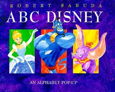 ABC Disney Pop-Up - Robert Sabuda - Pop Up Book - POP-UP