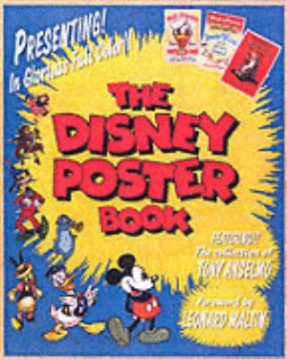 Disney Poster Book A Welcome Book Featuring the Collection of Tony Anselmo