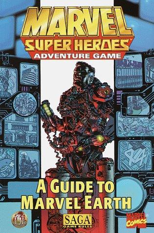 A Guide to Marvel Earth (Marvel Super Heroes Adventure Game)