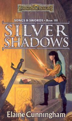 Silver Shadows Songs & Swords Book III