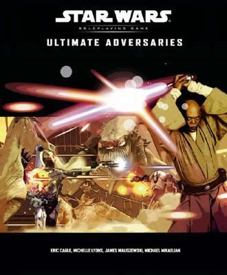 STAR WARS Ultimate Adversaries Roleplaying Game