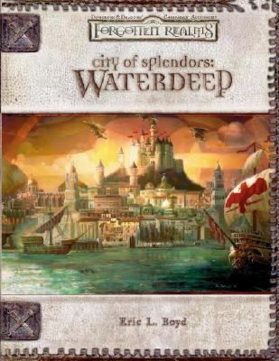 City Of Splendors Waterdeep