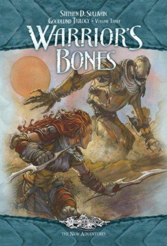Warrior's Bones: The Goodlund Trilogy, Volume Three