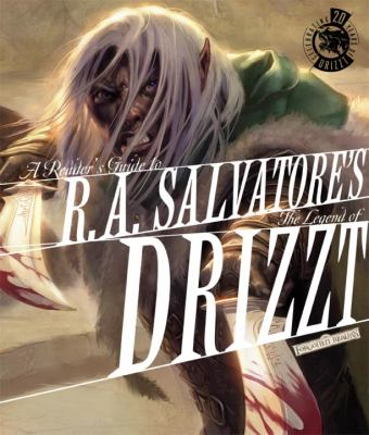 A Reader's Guide to R. A. Salvatore's the Legend of Drizzt