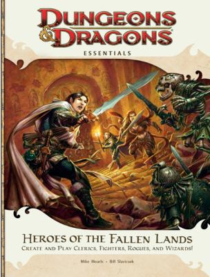 Player's Essentials: Heroes of the Fallen Lands: An Essential Dungeons & Dragons Supplement (4th Edition D&D)
