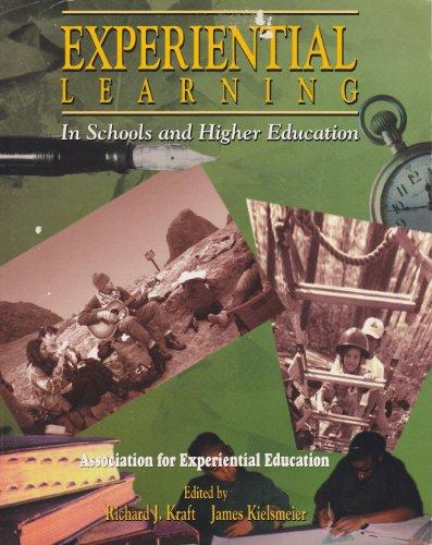 Experiential Learning in Schools and Higher Education