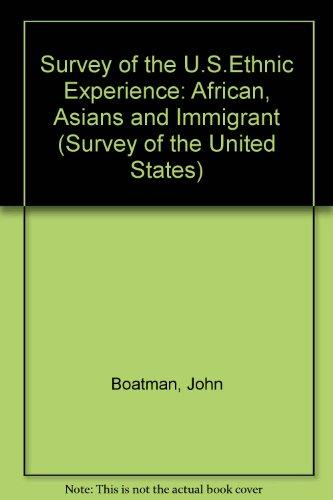 Africans, Asians, and Immigrants from the Middle East and Central, Eastern, and Souther Europe (Survey of the United States)