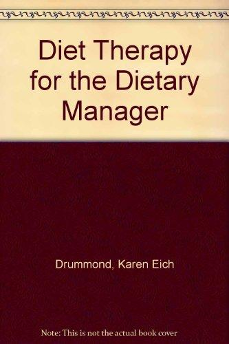 Diet Therapy for the Dietary Manager