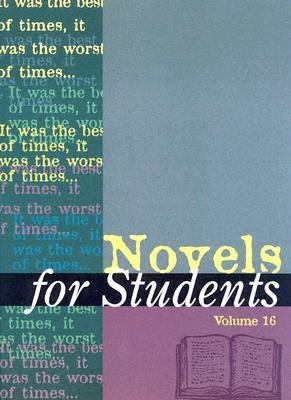 Novels for Students Presenting Analysis, Context, and Criticism on Commonly Studied Novels