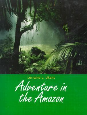 Adventure in the Amazon